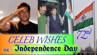 Salman to Dharmendra: Celebs WISHES on 72nd Independence Day - IANSLIVE