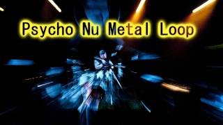 Royalty Free :Psycho Nu Metal Loop