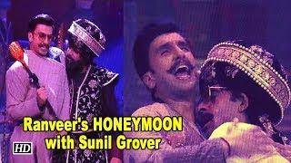 Ranveer's  HONEYMOON with Sunil Grover  Kanpur Waale Khuranas - IANSLIVE