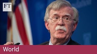 Bolton accuses China and Russia of 'predatory practices' in Africa - FINANCIALTIMESVIDEOS