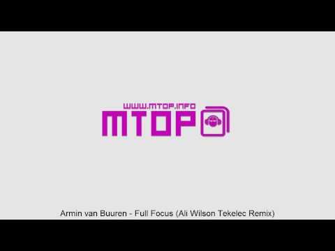Armin van Buuren - Full Focus (Ali Wilson Tekelec Remix)