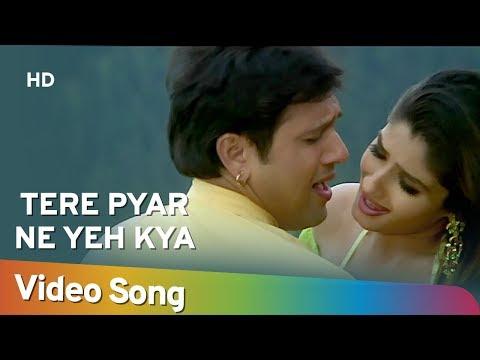Tere Pyar Ne - Govinda - Raveena Tandon - Rajaji - Alka Yagnik - Anand Milind - Hindi Hit Songs