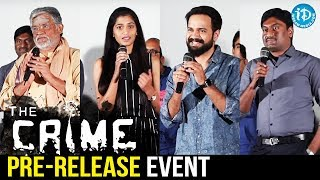 The Crime - Independent Movie Pre-Release Event || Tanikella Bharani || Prashanth Vallur - IDREAMMOVIES