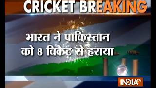 India vs Pakistan, Asia Cup 2018: India beat Pakistan by 8 wickets - INDIATV