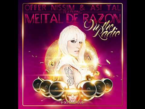 Offer Nissim & Asi Tal Feat. Meital De Razon - On The Radio (Master Mix)
