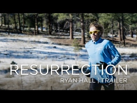RESURRECTION: Ryan Hall (Trailer)