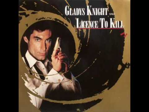 3. GLADYS KNIGHT - LICENCE TO KILL