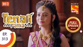 Tenali Rama - Ep 313 - Full Episode - 18th September, 2018 - SABTV