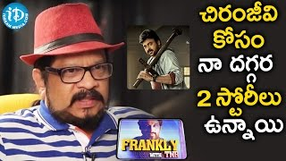 I Have Two Super Hit Stories For Chiranjeevi - Geetha Krishna || Frankly With TNR || Talking Movies - IDREAMMOVIES