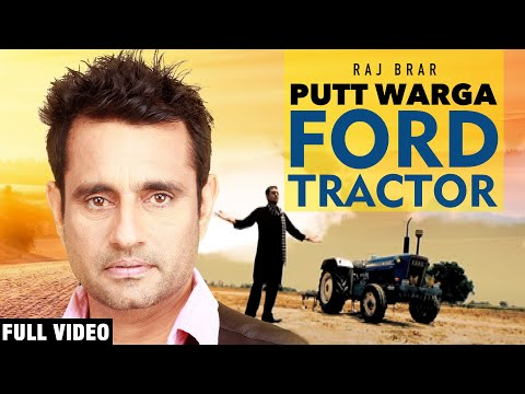 Raj Brar - Jatt Full Song ( Putt warga Ford Tracter ) Official Video HQ 2011