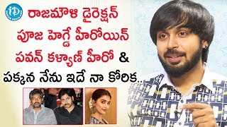 My dream is work with SS Rajamouli, Pawan Kalyan & Pooja Hegde - Actor Maanas | Deeksha Sid - IDREAMMOVIES