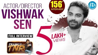 Falaknuma Das Actor/Director Vishwak Sen Exclusive Interview || Frankly With TNR #156 - IDREAMMOVIES