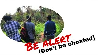 """BE ALERT "" [Don't be cheated] 