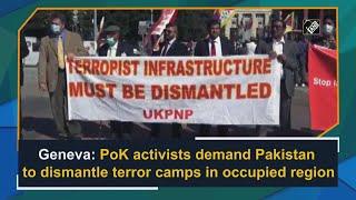 Video - Geneva में PoK कार्यकर्ताओं ने Pakistan से आतंकी शिविरों को खत्म करने की मांग की