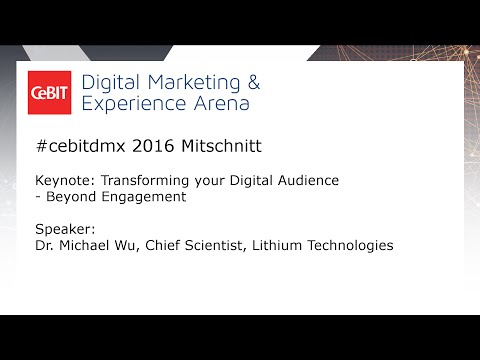 "#cebitdmx: Keynote ""Transforming your Digital Audience — Beyond Engagement"""