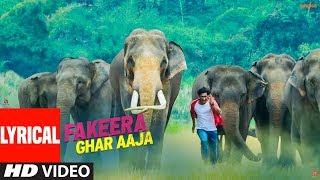 LYRICAL: Fakeera Ghar Aaja | Junglee | Vidyut Jammwal, Pooja Sawant | Jubin Nautiyal | Sameer Uddin - TSERIES