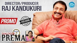 Director & Producer Raj Kandukuri Exclusive Interview - Promo | Dialogue With Prema #73 - IDREAMMOVIES