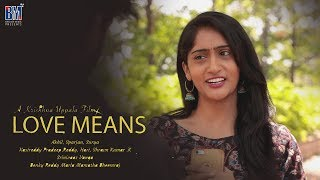 LOVE Means Teaser | Love Means Telugu Short Film 2019 | Bheems Media - YOUTUBE