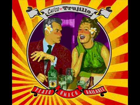 Chico Trujillo-Loca