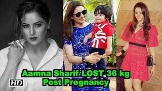 Aamna Sharif LOST 36 kg Post Pregnancy | MASSIVE CHANGE - IANSINDIA