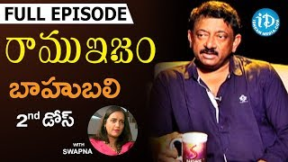 RGV About Baahubali (బాహుబలి ) - Full  Episode || Ramuism 2nd Dose || #Ramuism || Telugu - IDREAMMOVIES