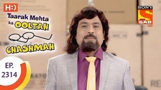 Taarak Mehta Ka Ooltah Chashmah - तारक मेहता - Ep 2314 - 14th October, 2017 - SABTV