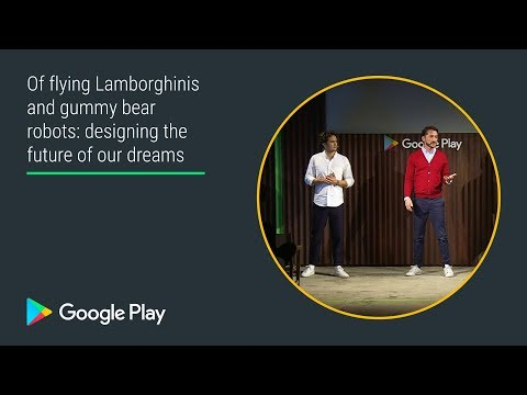 Designing the future of our dreams (Innovation track - Playtime EMEA 2017)