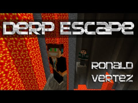 Minecraft Escape - Derp Escape (Ronald & Vertez)
