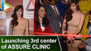 Disha Patani launch The 3rd center of Assure Clinic | Hair, Skin And Physcio - HUNGAMA