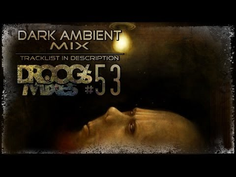 Dark Ambient Mix #53 (AW by Gloom82)