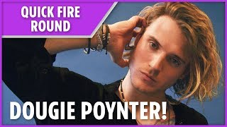 Quick Fire Round: Dougie Poynter - THESUNNEWSPAPER