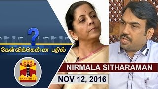 Exclusive Interview with Nirmala Sitharaman, Union Minister – Kelvikku Enna Bathil 12-11-2016 – Thanthi TV Show Kelvikkenna Bathil