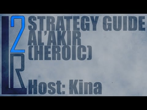 LearntoRaid's Al'akir Strategy Guide (Heroic)