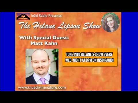 In5D Radio - The Helane Lipson Show: Special Guest - Matt Kahn