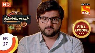 Bhakharwadi - Ep 27 - Full Episode - 19th March, 2019 - SABTV