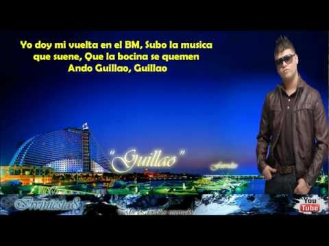 Guillao (Letra) - Farruko Ft Daddy Yankee