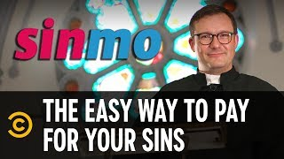 Pay for Your Sins the Easy Way with Sinmo - That's an App? - COMEDYCENTRAL