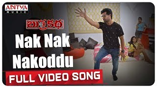 Nak Nak Nakoddu Full Video Song || BurraKatha Songs || Aadi, Mishti Chakraborthy, Naira Shah - ADITYAMUSIC