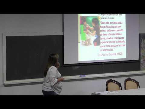 Pais e Filhos a luz do Espiritismo - Karina Erez Guimarães (Palestra Espírita)
