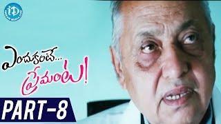 Endukante Premanta Full Movie Part 8 | Tamanna, Ram | A Karunakaran - IDREAMMOVIES