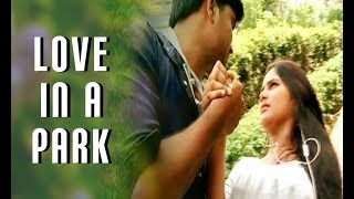 Love in a Park | Latest Telugu Short Film  2014 Presented By Small Filmz - YOUTUBE