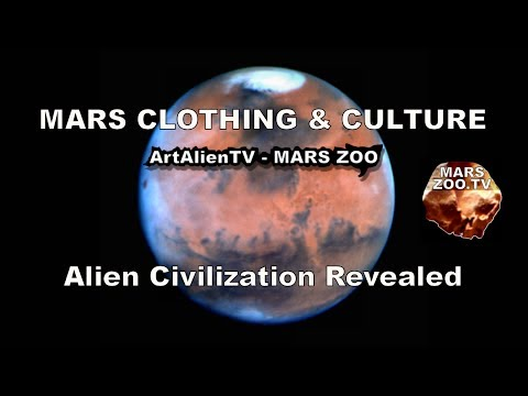 MARS Clothing & Culture: Alien Civilization Revealed. Curiosity Rover. ArtAlienTV - MARS ZOO 1080p