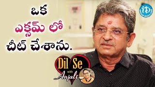 I Cheated On One Of My Final Exams - Dr NCK Reddy || Dil Se With Anjali - IDREAMMOVIES