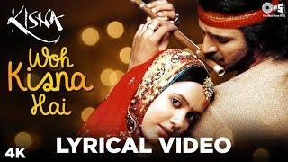 Woh Kisna Hain Lyrical - Kisna | Vivek Oberoi, Isha Sharvani | A. R. Rahman, Javed Akhtar - TIPSMUSIC