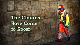 Royalty Free :The Clowns Have Come to Roost