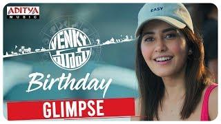 Raashi Khanna Birthday Glimpse | Venky Mama | Venkatesh Daggubati | Akkineni Naga Chaitanya | Bobby - ADITYAMUSIC