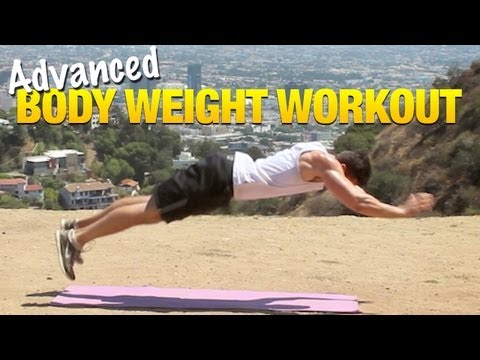 Body Weight Workouts For Men: Advanced Muscle-Building Exercises You Can Do Anywhere