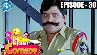 COMEDY THEENMAAR - Telugu Best Comedy Scenes - Episode 30 - IDREAMMOVIES