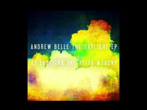 All Those Pretty Lights (Alternate Universe Version)- The Daylight EP by Andrew Belle
