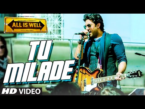 All Is Well - Tu Milade Song